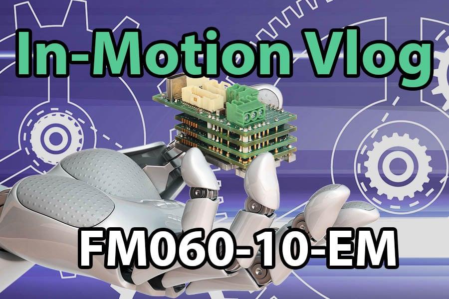 FM060-10-EM Vlog Info Box